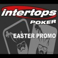 Intertops Poker to Host Massive Easter Promotion