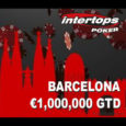 Win a Trip to the Barcelona MILLIONS at Intertops Poker